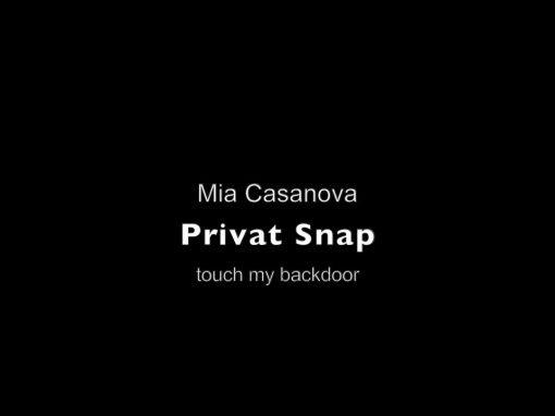 Privat Snap – Mia Casanova – touch my backdoor