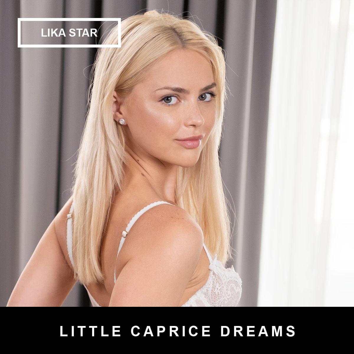 Lika Star, Little Caprice Dreams