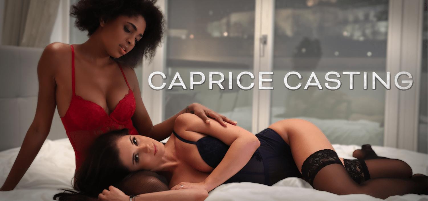 CAPRICE CASTING