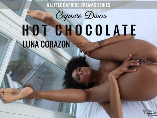 Caprice Divas – Hot Chocolate Luna