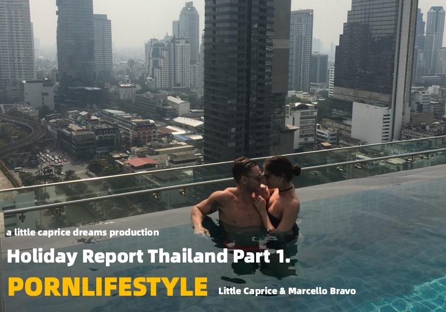 PORNLIFESTYLE  Holiday in Thailand  Part 1
