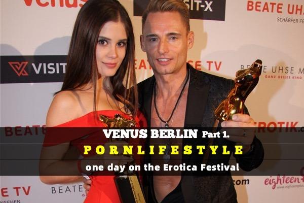 PORNLIFESTYLE Venus Berlin 2018 Part one