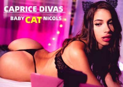 Caprice Divas - Baby CAT Nicols