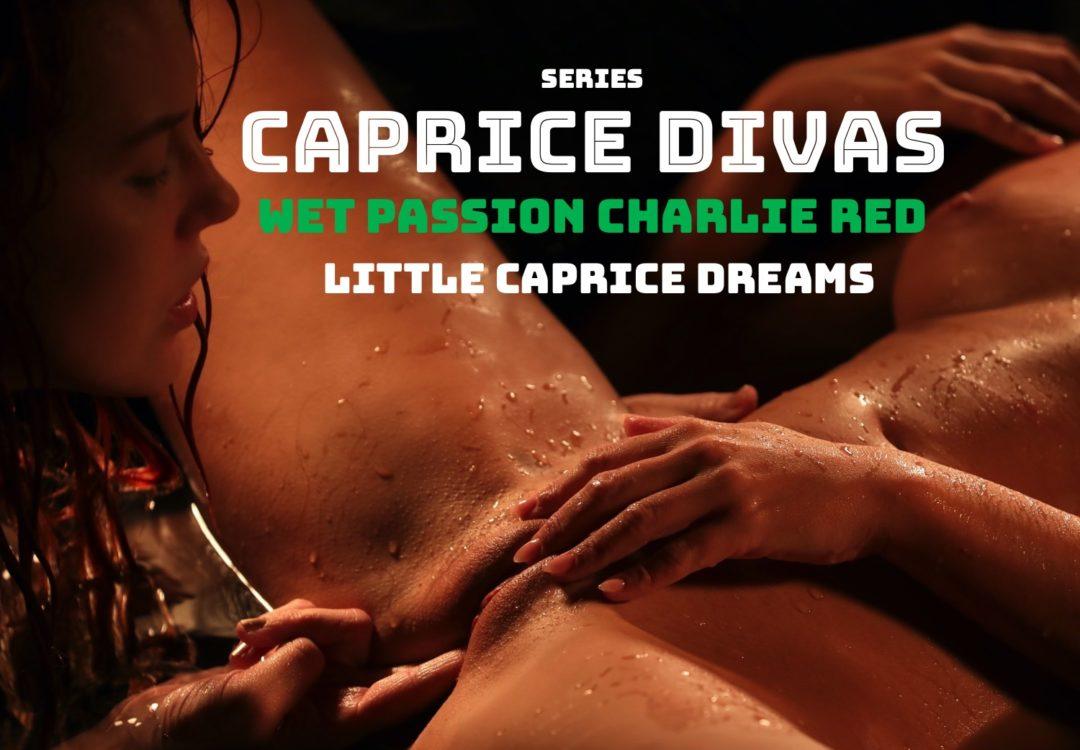 Caprice Divas Charlie Red Wet passion