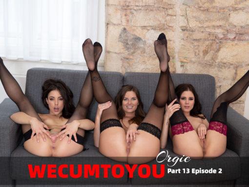 WECUMTOYOU Part 13 – ORGIE Episode 2